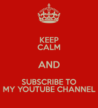 340bd-keep-calm-and-subscribe-to-my-youtube-channel-4